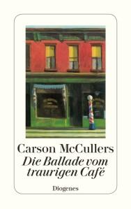 die-ballade-vom-traurigen-cafe-9783257201420